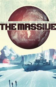 The Massive, Vol. 1: Black Pacific - Brian Wood & Kristian Donaldson & Garry Brown & Dave Stewart