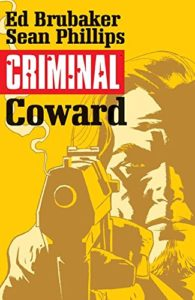 Criminal, Volume 1: Coward
