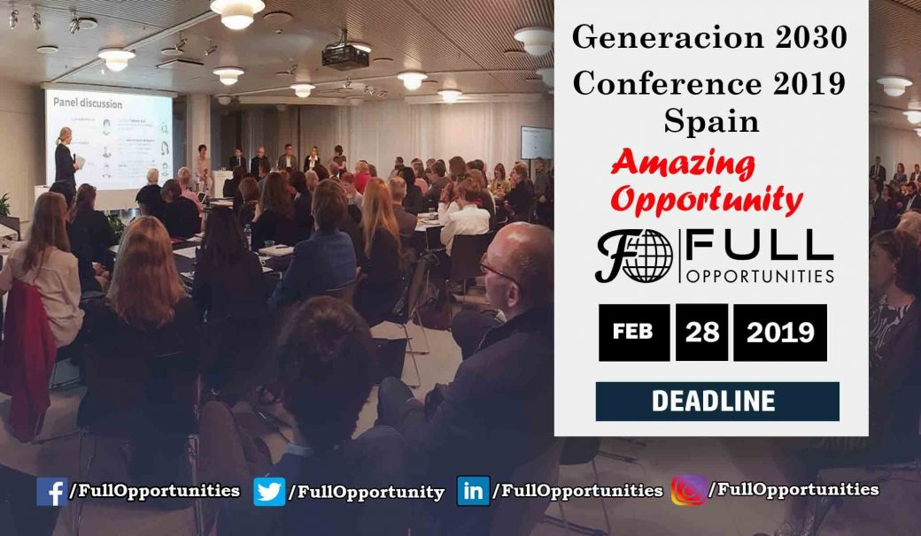 Generacion 2030 Conference 2019 (Fully Funded Conference)