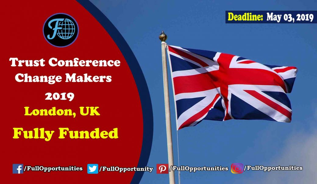 Trust Conference Change Makers 2019 (Fully Funded)