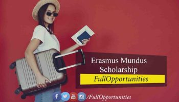 Erasmus Mundus Scholarship 2020-2021 – A Complete Guide