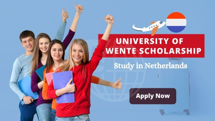 University of Twente Scholarship