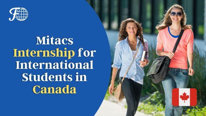 Mitacs Internship for International Students in Canada 2022