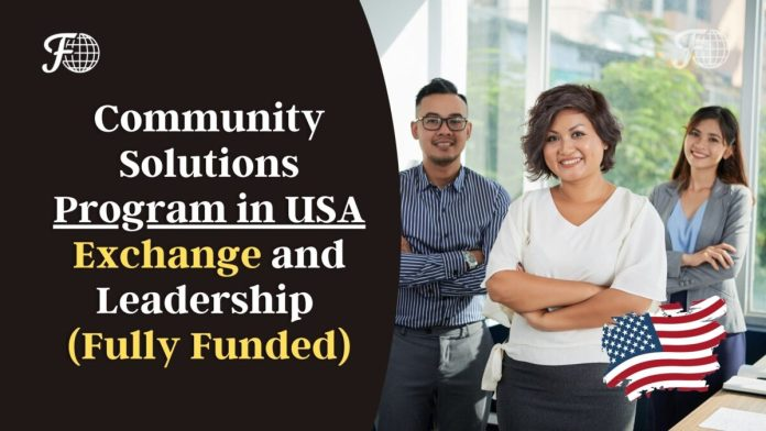 Community Solutions Program in USA 2022 (Fully Funded)