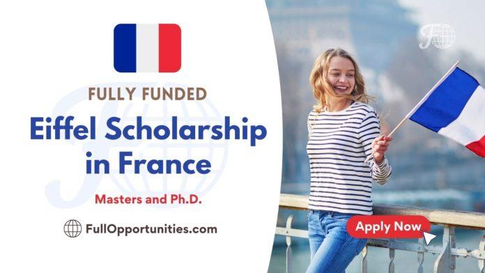 Eiffel Full Scholarship in France
