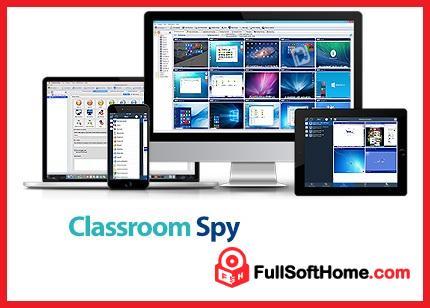 Classroom Spy Pro v4.5.2 Full Free Download