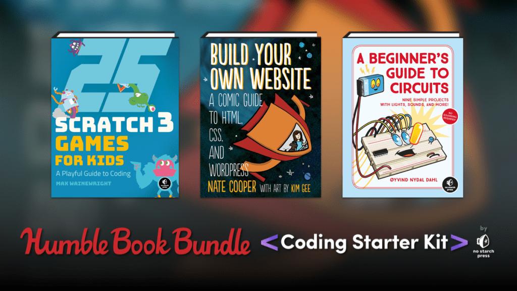 Just $1 - Humble Book Bundle: Coding Starter Kit by No Starch Press - Python, Circuits, Scratch 3, Minecraft, etc.