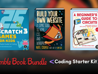 Just $1 - Humble Book Bundle: Coding Starter Kit by No Starch Press - Python, Circuits, Scratch 3, Minecraft, etc.
