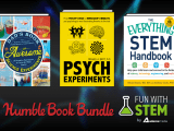 Just $1 for ebooks like Everything STEM Handbook, Physics of Star Wars, Dad's Book of Awesome Science Experiments, and 100 Things to See in the Night Sky!