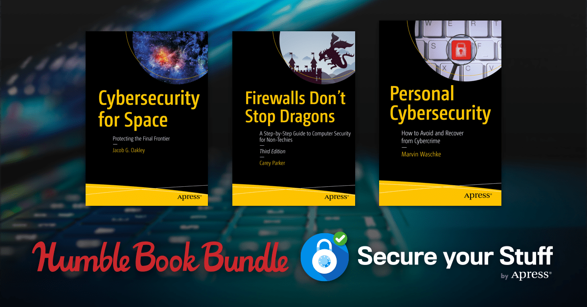Starts at $1 - Secure Your Stuff Book Bundle - Securing Office 365, Practical Cyber Forensics, Personal Cybersecurity, & more