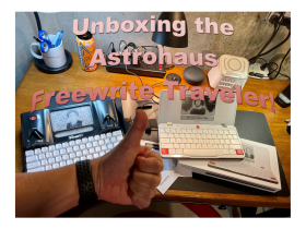 Unboxing of the Astrohaus Freewrite Traveler