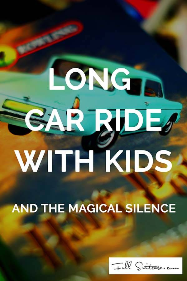 Long car rides with kids and the magical solution to keep them quiet
