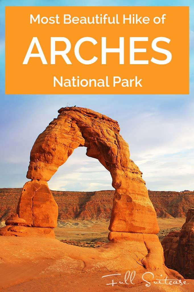 Most beautiful hike of Arches National Park - Delicate Arch