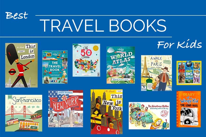 Best travel books for kids of all ages