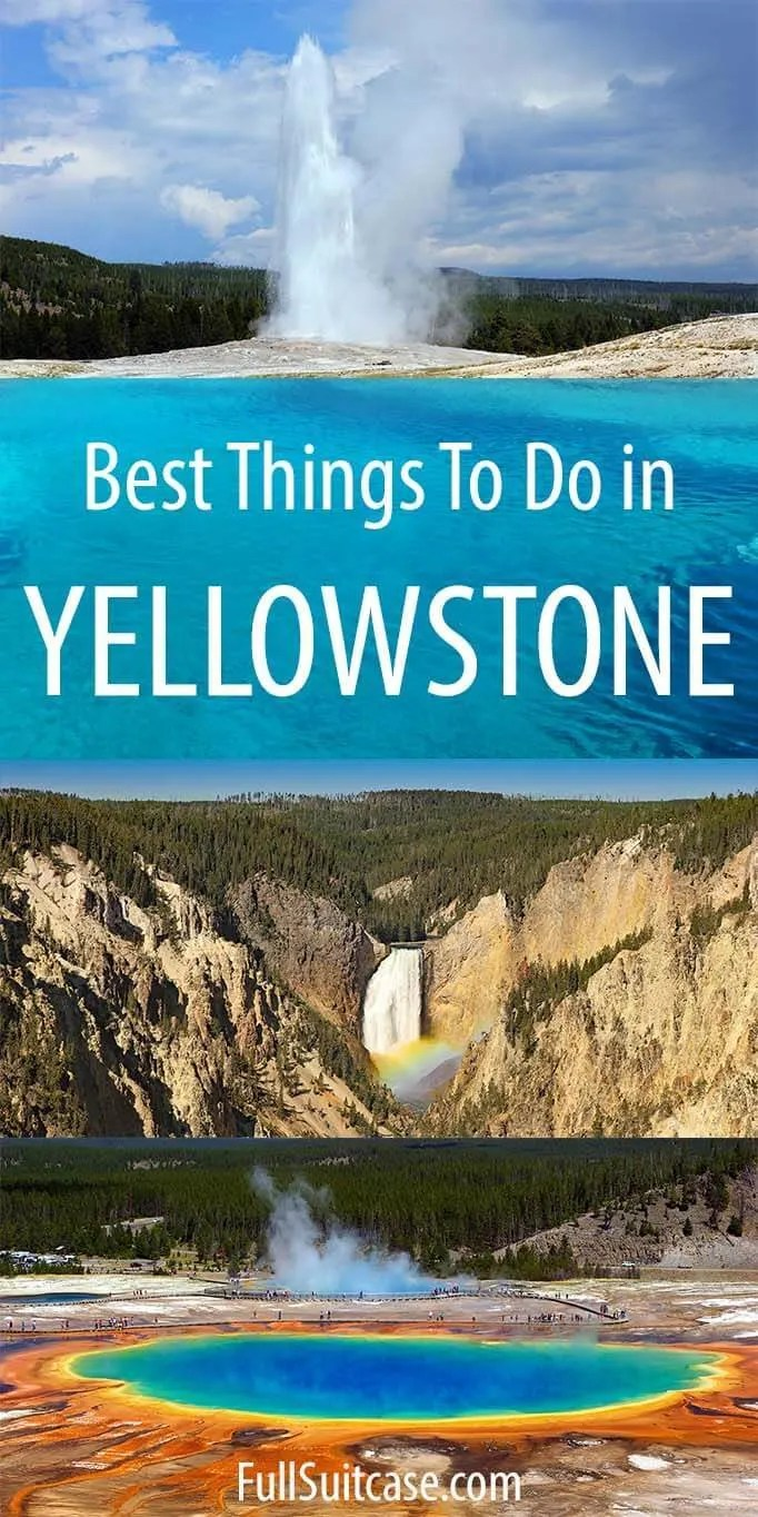Planning a trip to yellowstone national park? 16 Absolute Best Things To Do In Yellowstone Map Tips