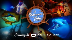 A Fisherman's Tale on Oculus Quest