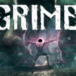 GRIME Review: Disgustingly Good