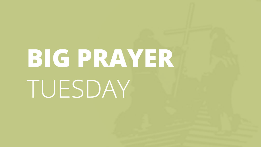 Big Prayer Tuesday – Brief Encounters