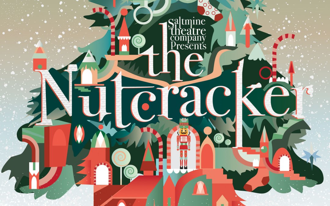 The Nutcracker | Saltmine Theatre Company