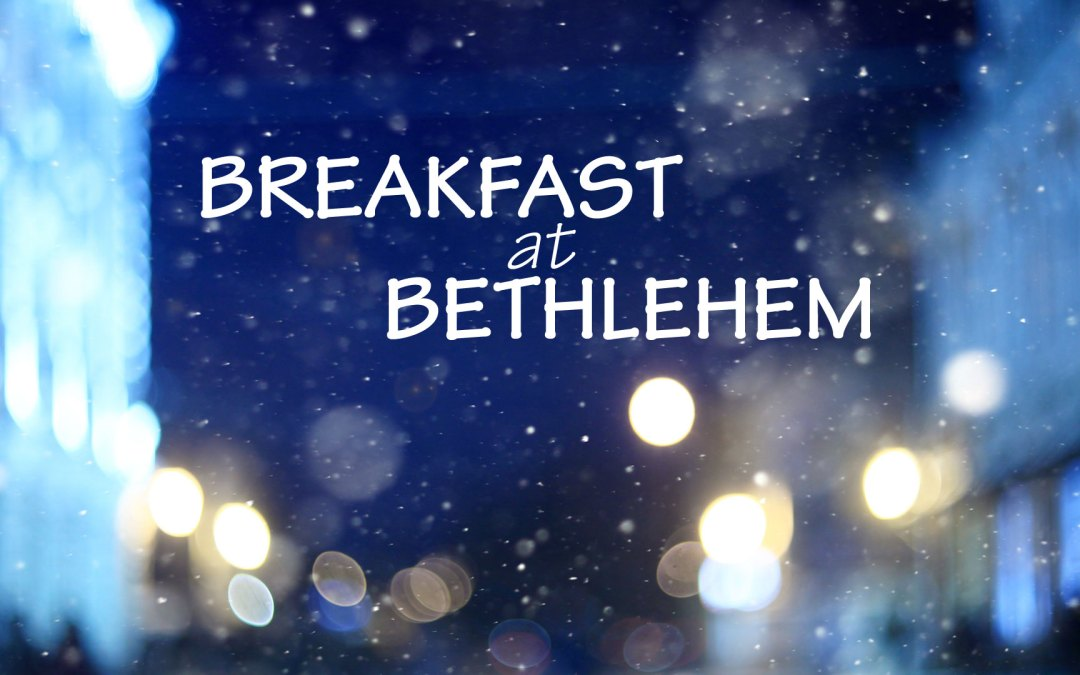 Christmas Nativity Service | Breakfast at Bethlehem