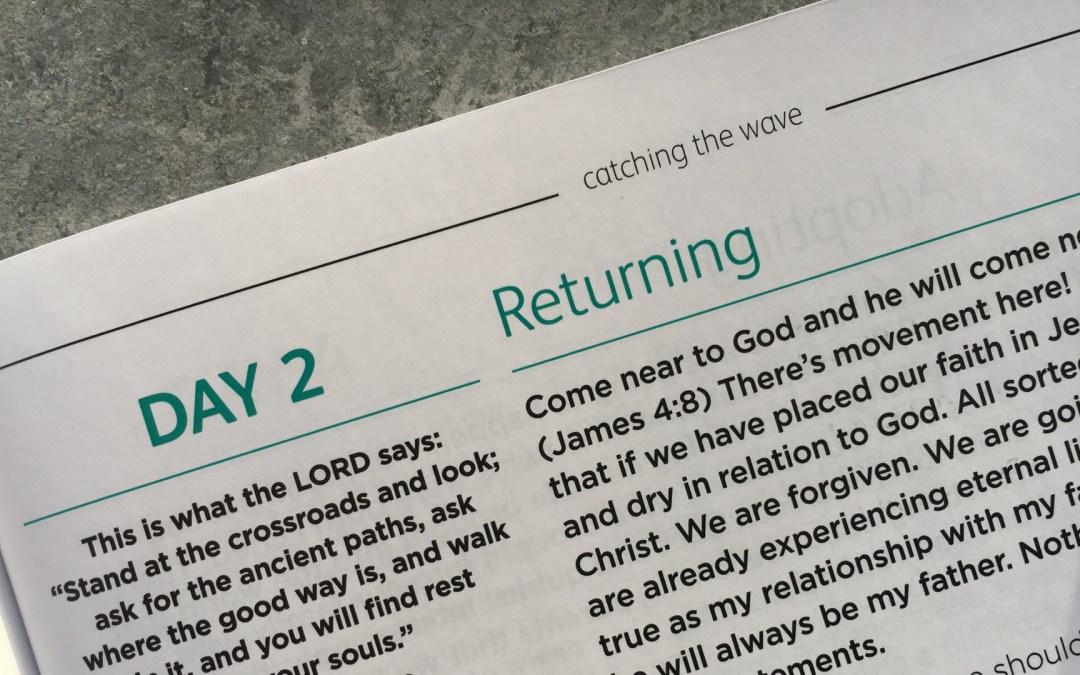 Returning and Re-entry – reflections from Andrew Gardner | Day 2 | catching the wave | Focus on 40
