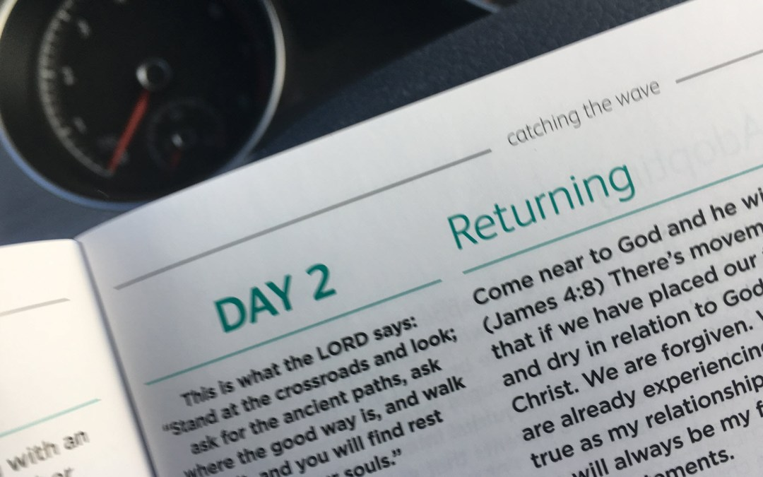 Returning | Day 2 | catching the wave | Focus on 40