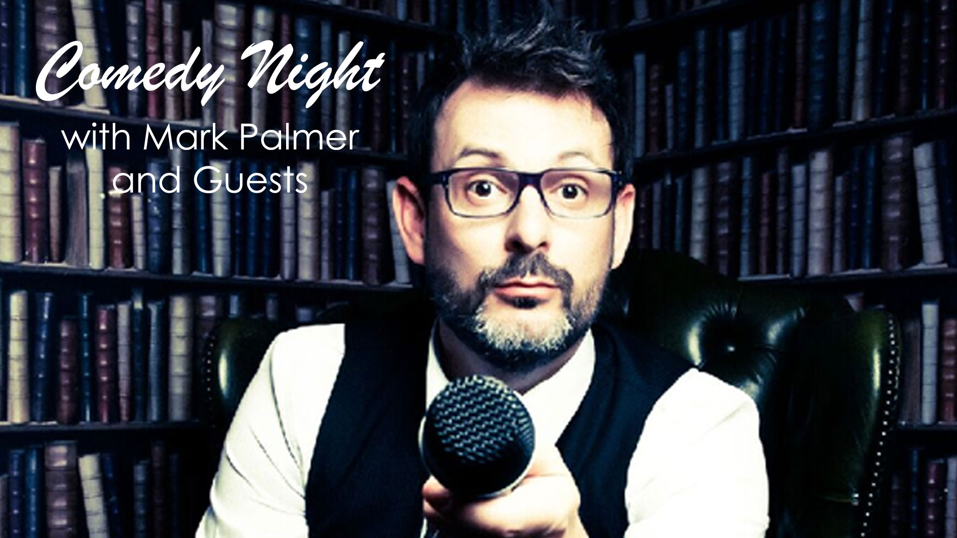 Comedy Night with Mark Palmer and Guests