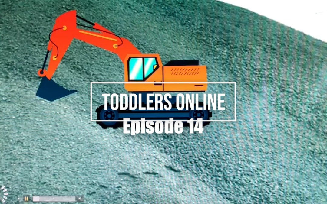 Toddlers Online – Episode 14