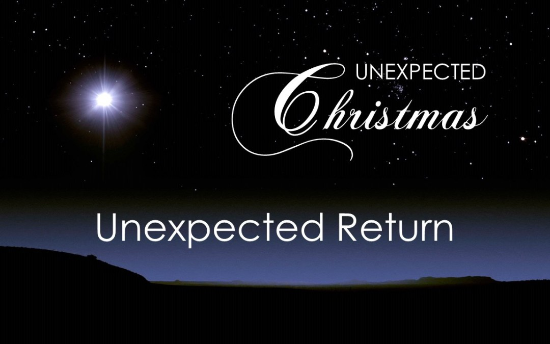 Unexpected Return | Sunday 27th December 2020 @ 11:00am | Online