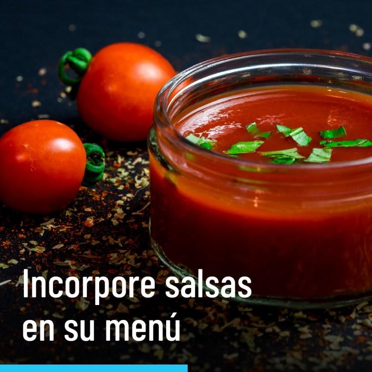 Incorpore salsas en su menú