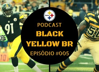 Black Yellow Br Podcast 005 - DLs LBs Steelers 2016