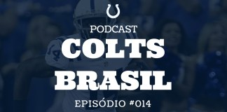Colts Brasil Podcast 014 - Preseason S1 Colts vs Bills