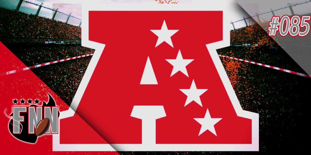 Fumble na Net 085 - Preview AFC 2016