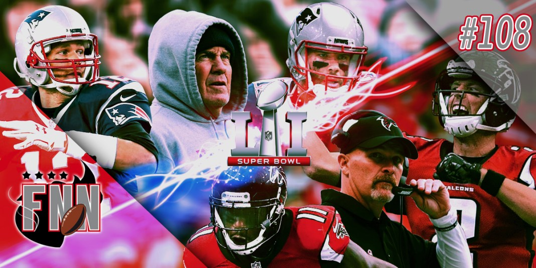 Fumble na Net 108 - Preview Super Bowl LI
