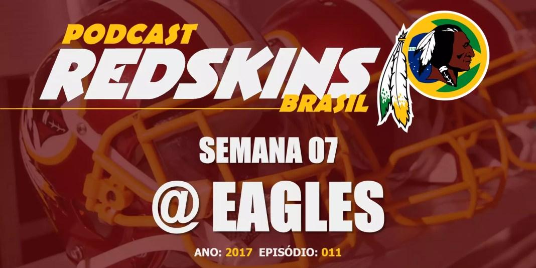 Redskins vs Eagles – Semana 7 – Temporada 2017
