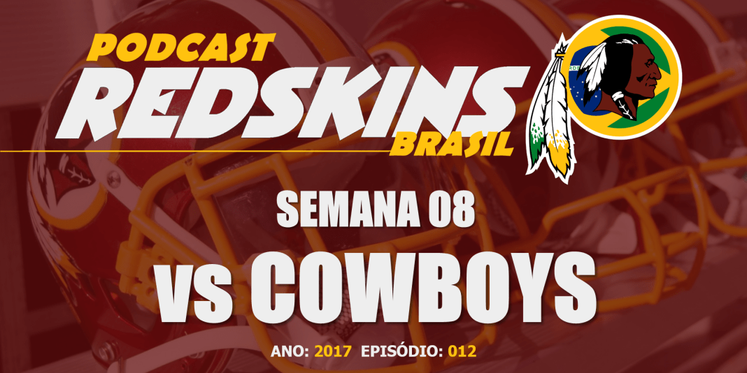 Cowboys vs Redskins – Semana 8 – Temporada 2017