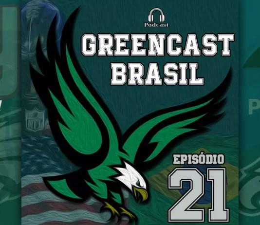 GreenCastBR #021 – Análise das semanas 6 e 7.