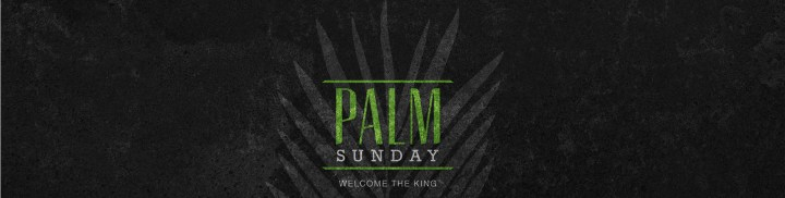 Holy_Week_Palm_Sunday_1920x485_c