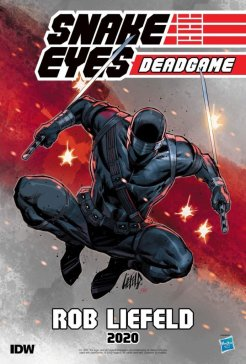 Snake Eyes: Deadgame, copertina di Rob Liefeld