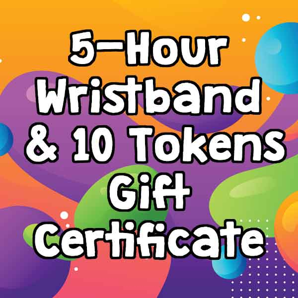 5-Hour Unlimited Wristband & 10 Video Game Tokens
