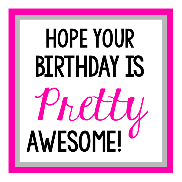 Pink Pretty Awesome Birthday Gift Tag