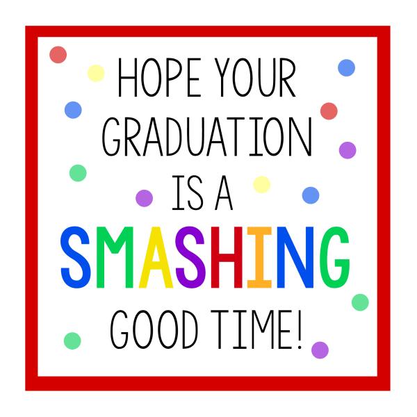 Smashing Good Time Graduation Gift Tag