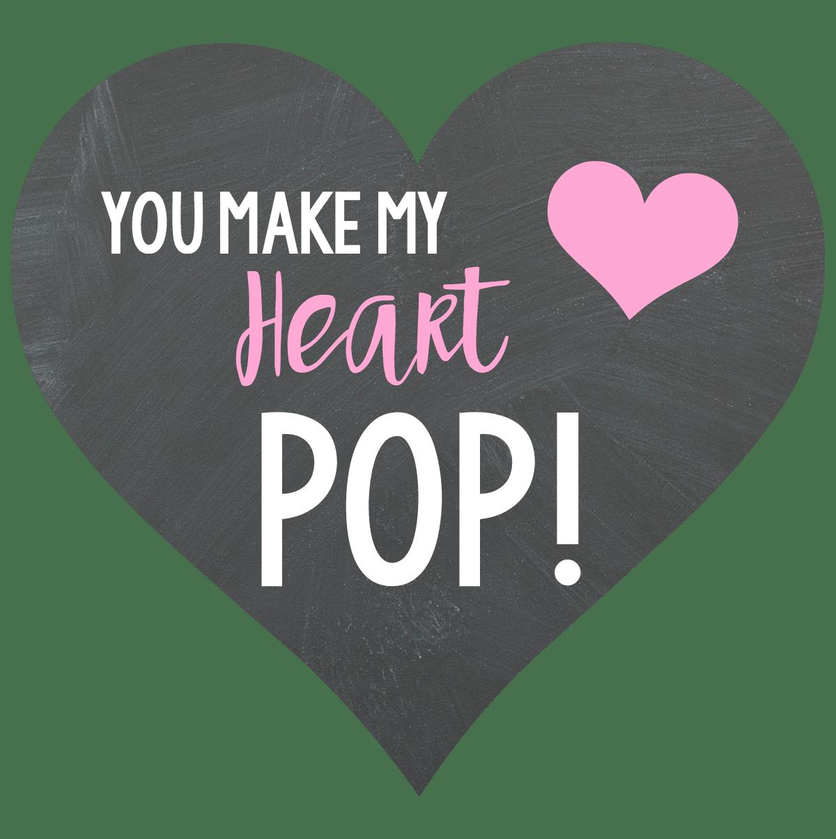 You Make My Heart Pop Soda Valentine For Kids Fun Squared