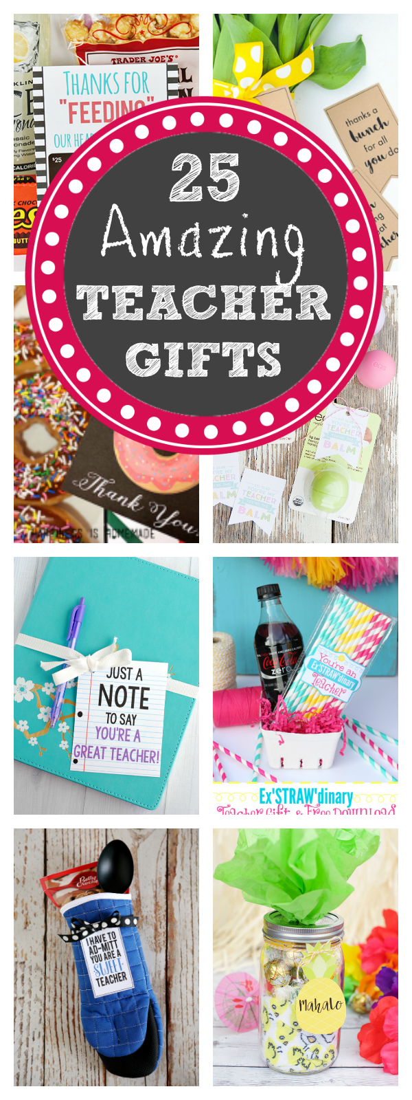 25 Amazing and Fun Teacher Appreciation Gifts-These cute and easy teacher gifts are super fun for teacher appreciation week and are something that the teacher will actually love! #teacherappreciation #teacherappreciationideas #teachers #teachergifts #gifts #giftideas