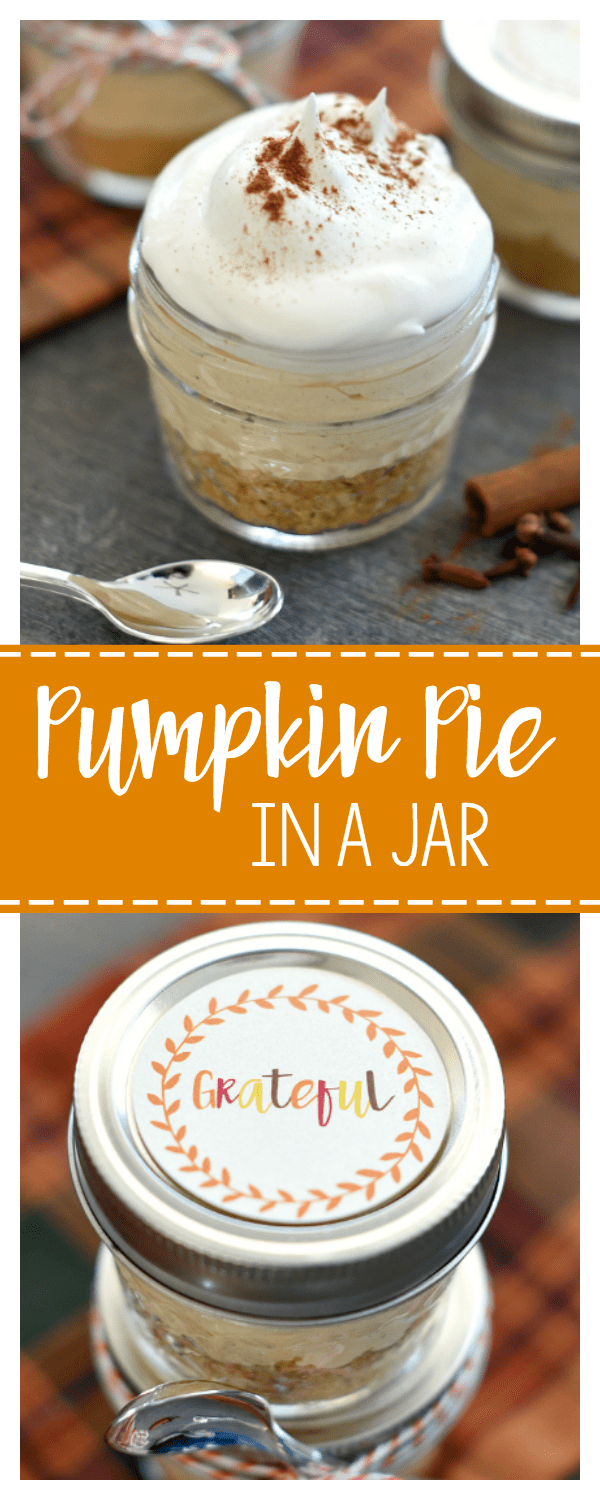Mini Dessert for Thanksgiving-A Pumpkin Pie in a Jar! Great as a Thanksgiving Gift Idea or for your Thanksgiving Table. #Thanksgivingpie #pumpkinpieinajar #fundesserts #minidesserts