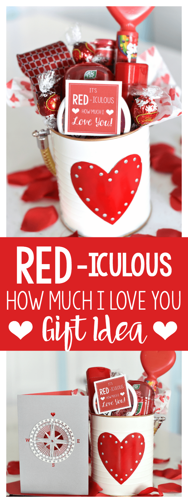 """Cute Valentine's Gift Idea-Red Themed Items and Cute Tag That Says """"It's RED-iculous How Much I LOVE You! This is such a fun and simple Valentine's Day gift, it will be a hit for sure. #valentinesdaygift #valentinegiftidea #valentinegift #gifts"""