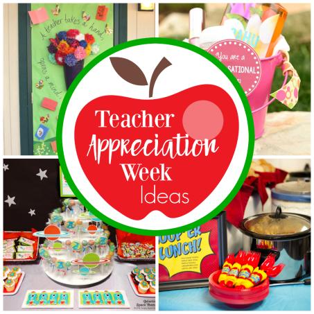 Teacher Appreciation Week Ideas