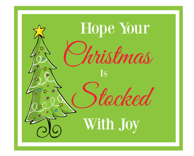Hope Your Christmas is Stocked with Joy