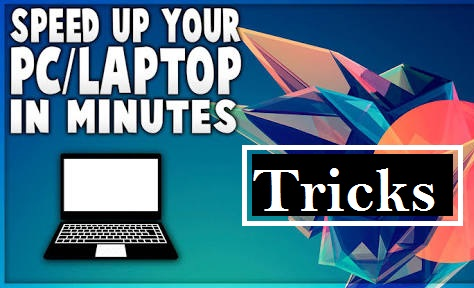 how to speed up your pc by simple trick