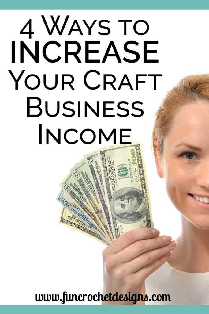 how to increase your craft business income